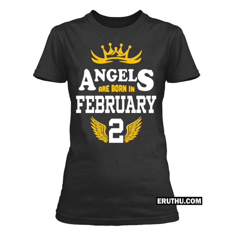 Angels Are Born In February Number Birthday T Shirts