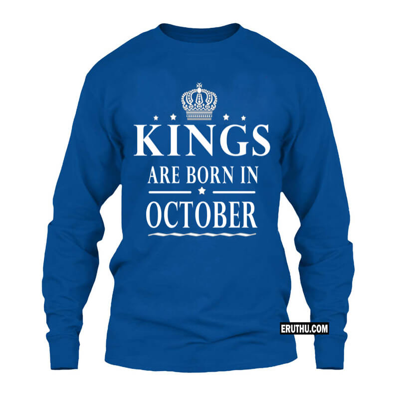 Kings Are Born In October Star Full Sleeve Birthday T Shirts