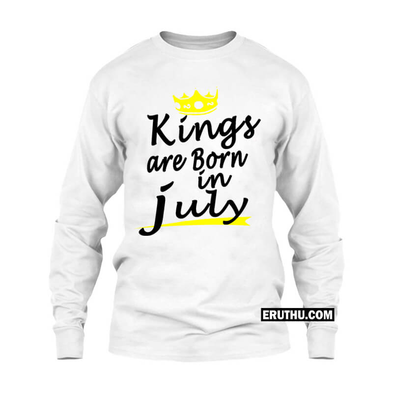 4d482dd30 Kings Are Born In July Crown Symbol Full sleeve T Shirts | Upto 50% Off