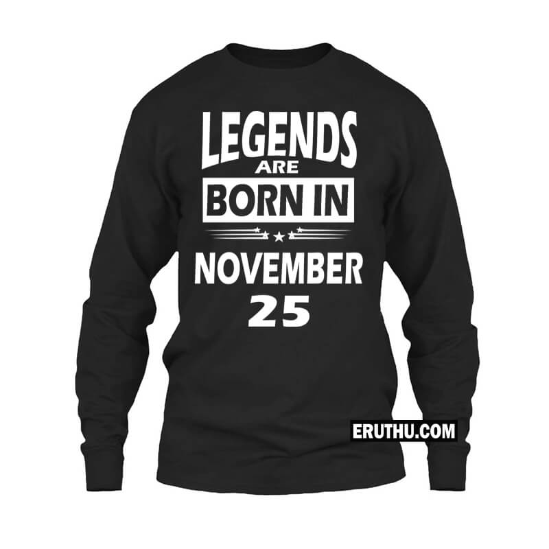 bc64abd0c Legends Are Born In November Star Number Full Sleeve Birthday T Shirts |  Upto 50%