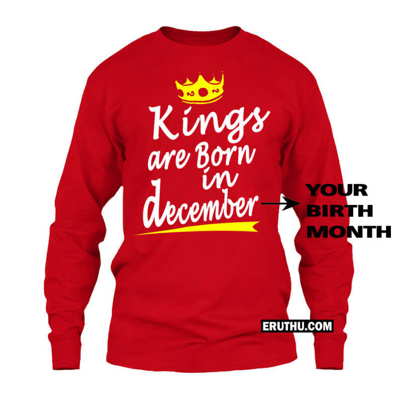 955865138 Customized Kings Are Born In December Crown Symbol Full Sleeve Birthday T  Shirts | Upto 50