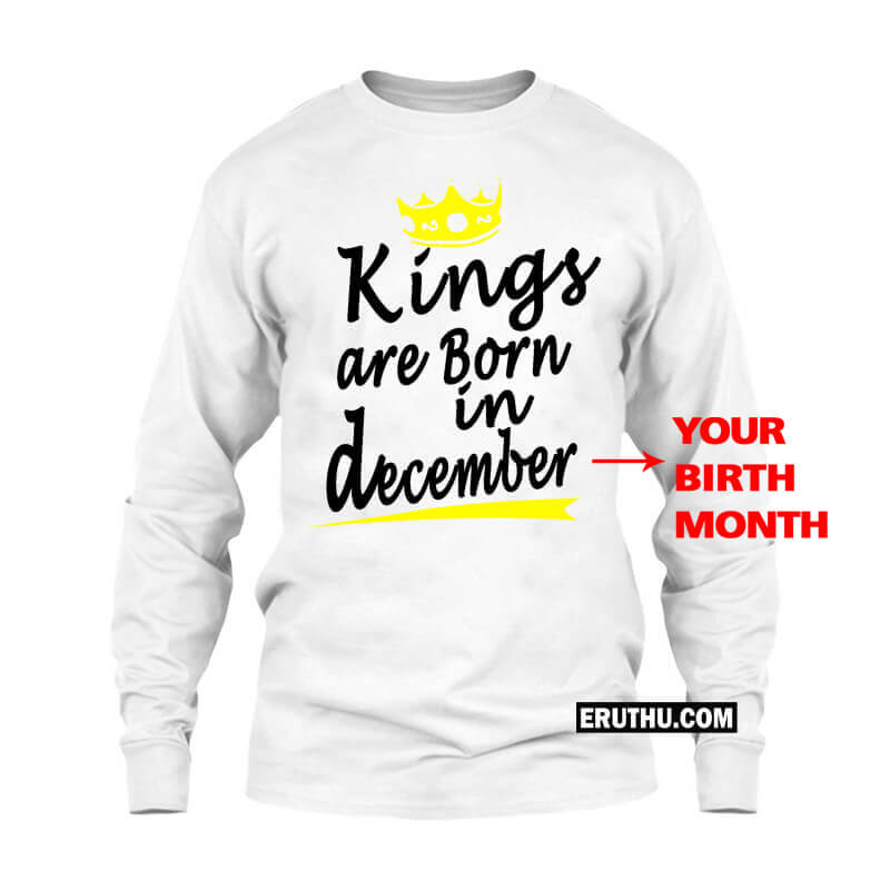 Customized Kings Are Born In December Crown Symbol Full Sleeve T Shirts