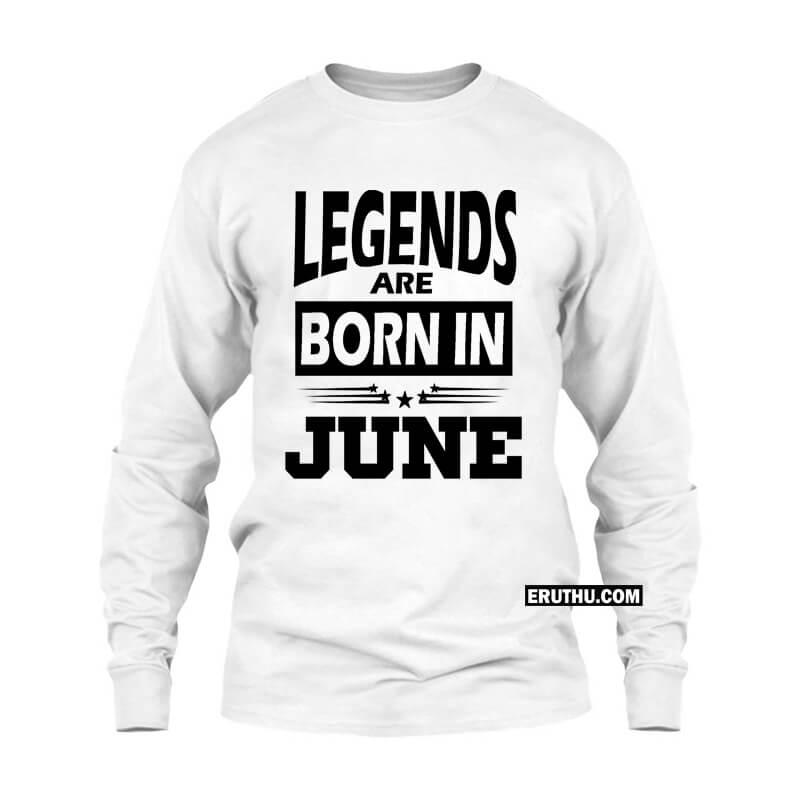 d0100113 Legends Are Born In June Star Women Full sleeve T Shirts | Upto 50% Off