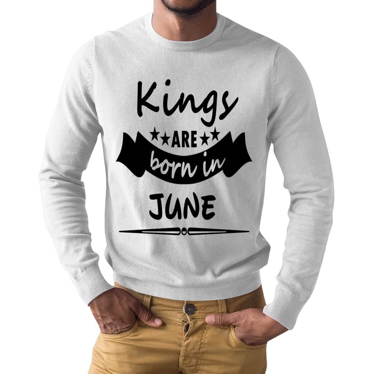 67713185 Kings Are Born In June Star Ribbon Symbol Full Sleeve Birthday T Shirts |  Upto 50% Off